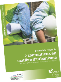 """Guide de bonnes pratiques """"Prévenir le risque de contentieux en matière d'urbanisme"""" - SMACL Assurances"""