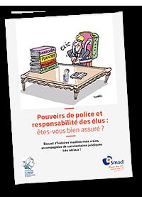 Illustration pouvoirs de police et responsabilité des élus