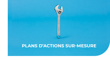 Plans d'actions sur-mesure